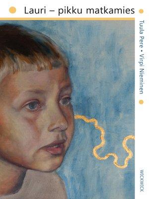 cover image of Lauri – Pikku Matkamies