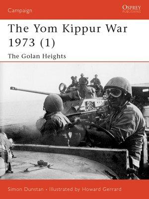 cover image of The Yom Kippur War 1973 (1)