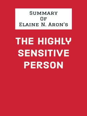 cover image of Summary of Elaine N. Aron's the Highly Sensitive Person