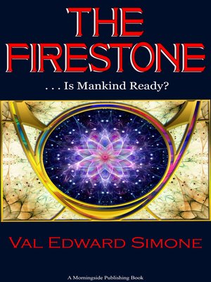 cover image of The Firestone . . . Is Mankind Ready?