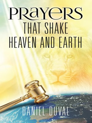 cover image of Prayers That Shake Heaven and Earth