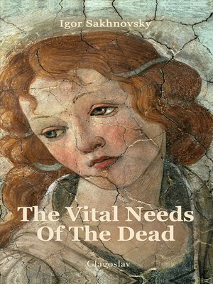cover image of The Vital Needs of the Dead
