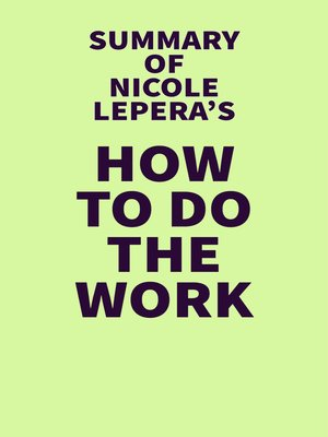 cover image of Summary of Nicole LePera's How to Do the Work
