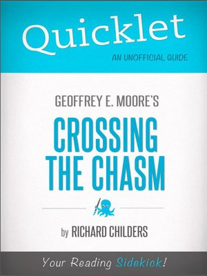 cover image of Quicklet on Geoffrey A. Moore's Crossing the Chasm