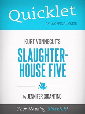 cover image of Quicklet on Slaughterhouse-five by Kurt Vonnegut
