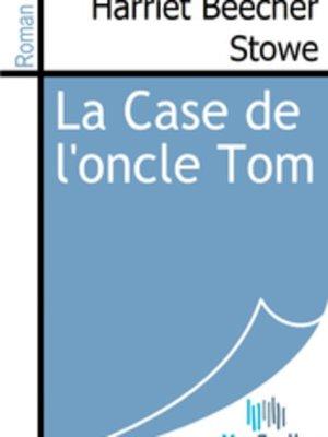 cover image of La Case de l'oncle Tom
