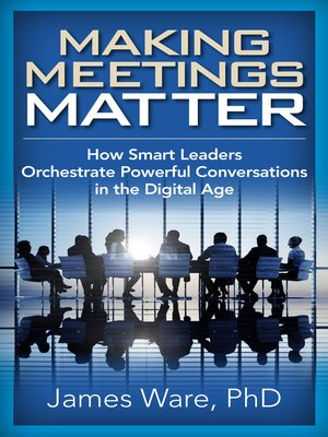 cover image of Making Meetings Matter