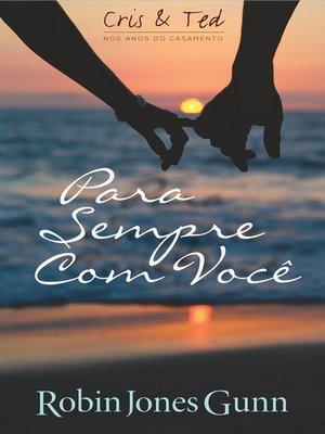 cover image of Para Sempre Com Você