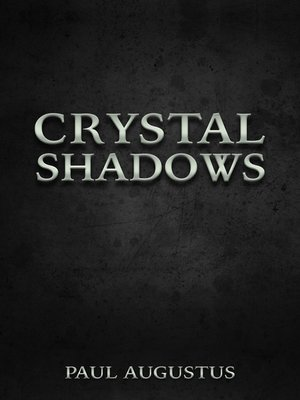 cover image of Crystal Shadows