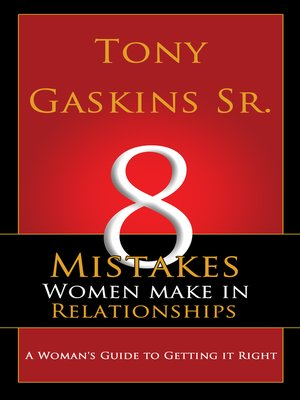 cover image of Eight Mistakes Women Make In Relationships