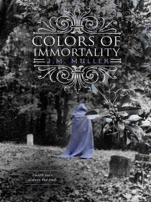 cover image of Colors of Immortality