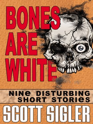 cover image of Bones Are White