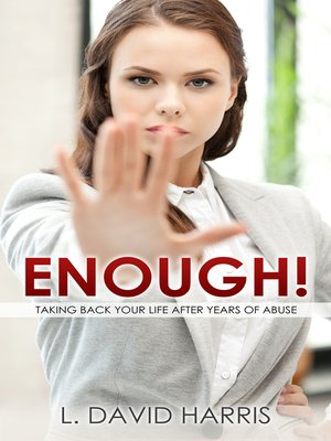 cover image of Enough! Taking Back Your Life After Years of Abuse