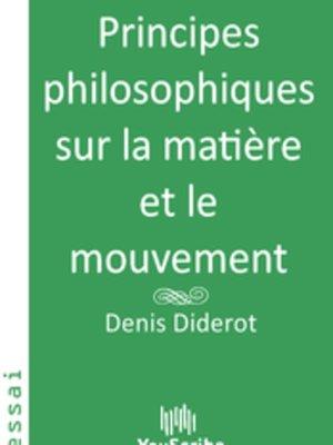 cover image of Principes philosophiques sur la matière et le mouvement