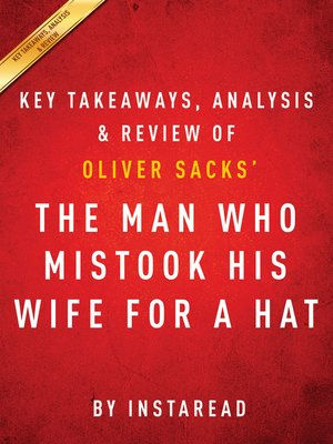 cover image of The Man Who Mistook His Wife for a Hat
