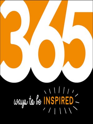 cover image of 365 Ways to Be Inspired