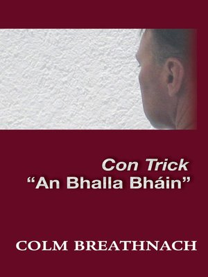 cover image of Con Trick an Bhalla Bháin