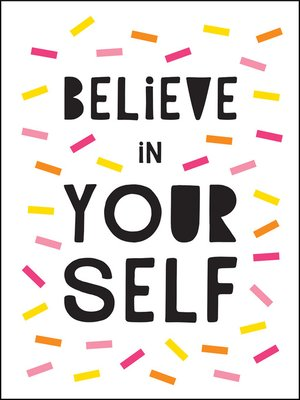 cover image of Believe in Yourself