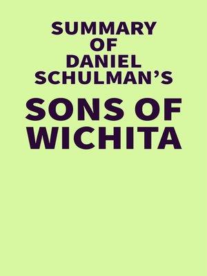 cover image of Summary of Daniel Schulman's Sons of Wichita