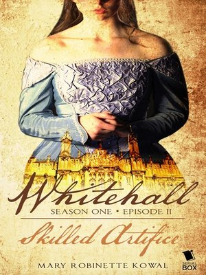 cover image of Skilled Artifice (Whitehall Season 1 Episode 2)
