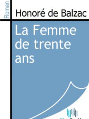 cover image of La Femme de Trente Ans