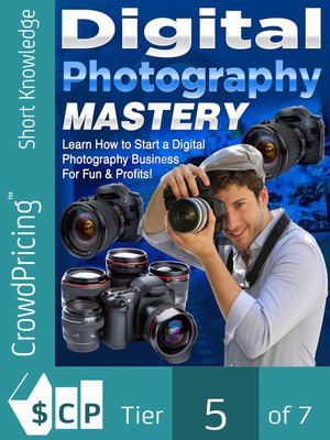 cover image of Digital Photography Mastery