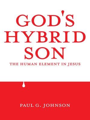 cover image of God's Hybrid Son