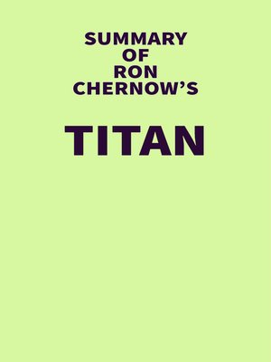 cover image of Summary of Ron Chernow's Titan
