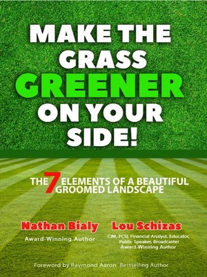 cover image of Make the Grass Greener On Your Side!