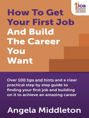 cover image of How to Get Your First Job and Build the Career You Want
