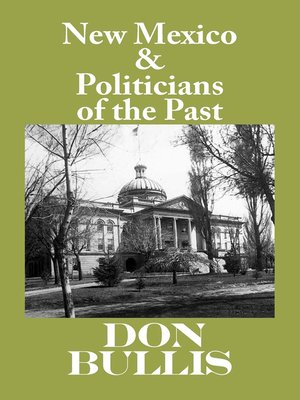 cover image of New Mexico & Politicians of the Past