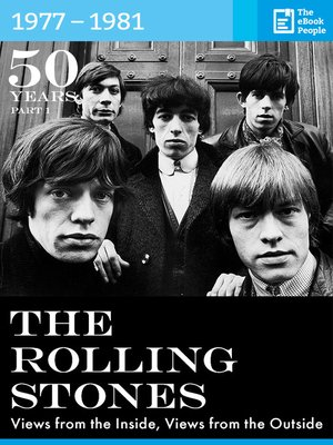 50 Years the Rolling Stones: 1977-1981 by Hanspeter Künzler