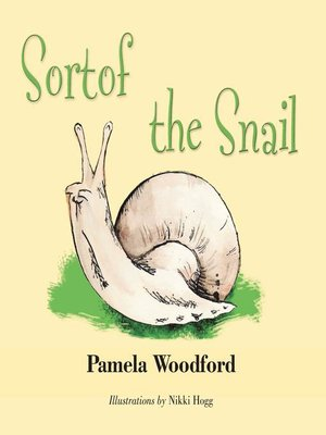 cover image of Sortof the Snail