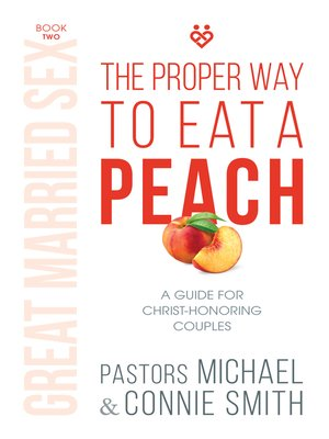 cover image of The Proper Way to Eat a Peach