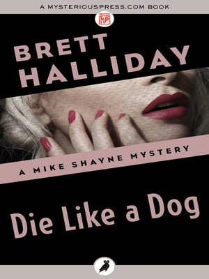The mike shayne mysteryseries overdrive rakuten overdrive cover image of die like a dog fandeluxe Document