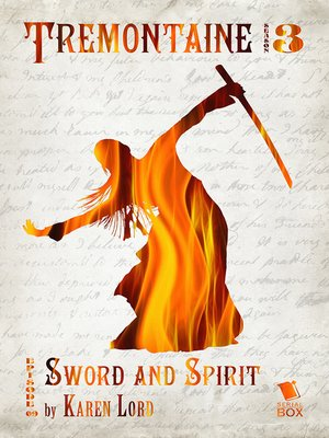 cover image of Sword and Spirit (Tremontaine Season 3 Episode 9)