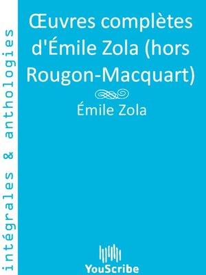 cover image of Œuvres complètes d'Émile Zola