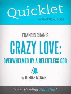 cover image of Quicklet on Francis Chan's Crazy Love