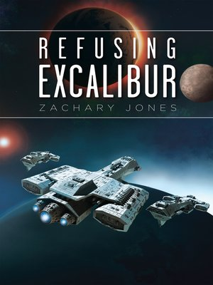 cover image of Refusing Excalibur