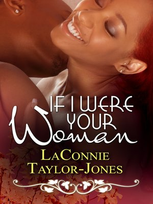 cover image of If I Were Your Woman
