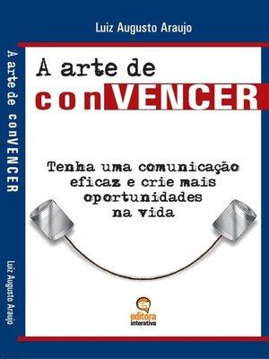 cover image of A arte de convencer