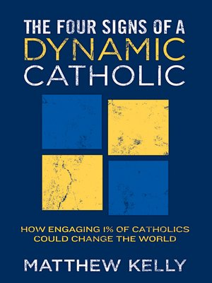 cover image of The Four Signs of a Dynamic Catholic