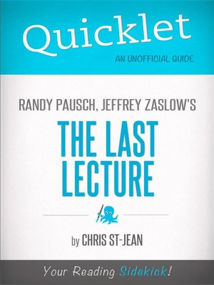 cover image of Quicklet on Randy Pausch, Jeffrey Zaslow's the Last Lecture