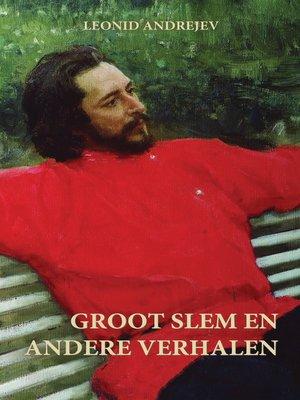 cover image of Groot Slem en Andere Verhalen