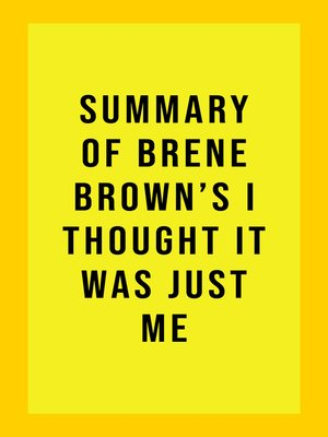 cover image of Summary of Brene Brown's I Thought It Was Just Me