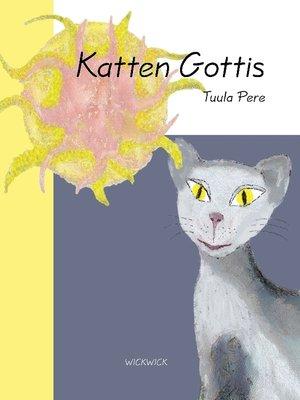cover image of Katten Gottis