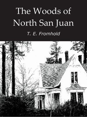 cover image of The Woods of North San Juan