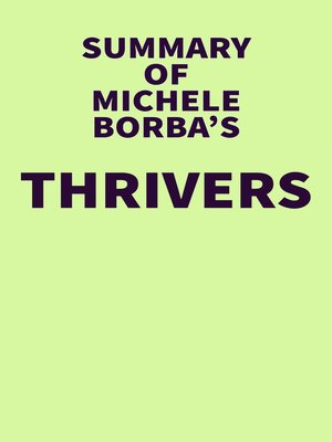 cover image of Summary of Michele Borba's Thrivers