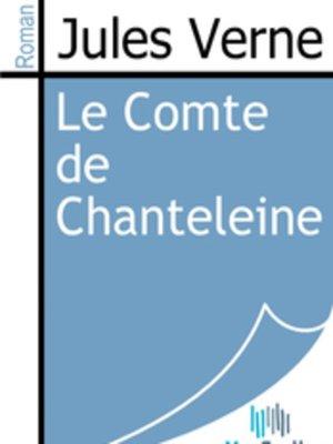 cover image of Le Comte de Chanteleine