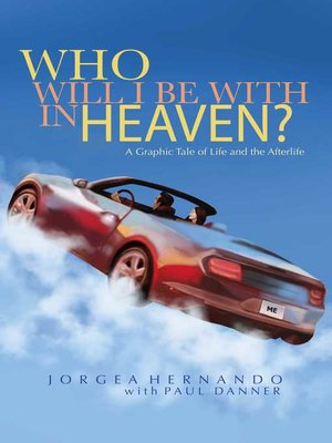 cover image of Who Will I Be With in Heaven